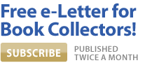 Subscribe to Fine Books & Collections E-Letter