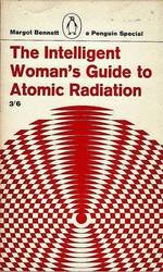 Pamphlet - Intelligent Woman's Guide To Atomic Radiation.jpg